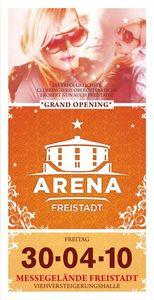 ARENA Freistadt - OPENING@Arena Freistadt