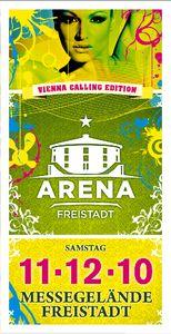 Arena Freistadt - Vienna Calling Edition@Arena Freistadt