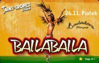 Baila Baila@Disco Saint Tropez