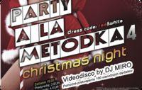 Party a la Metodka 4